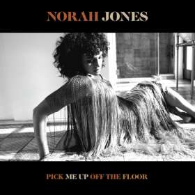 Norah Jones (geb. 1979): Pick Me Up Off The Floor, CD