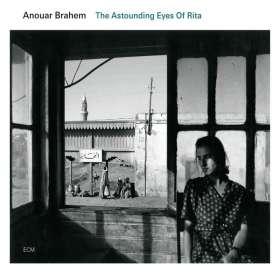 Anouar Brahem (geb. 1957): The Astounding Eyes Of Rita, CD
