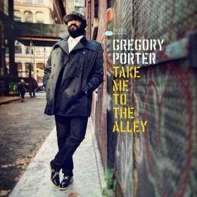 Gregory Porter (geb. 1971): Take Me To The Alley, CD