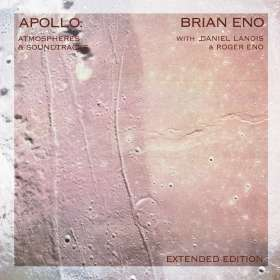 Brian Eno (geb. 1948): Apollo: Atmospheres And Soundtracks (Extended-Edition), CD