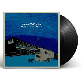 James McMurtry: The Horses And The Hounds, LP