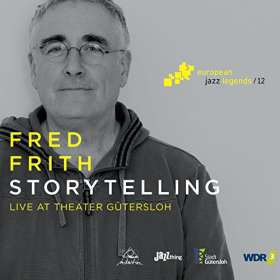 Fred Frith (geb. 1949): Storytelling, CD