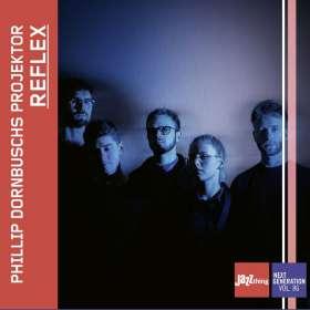 Phillip Dornbuschs Projektor: Reflex (Jazz Thing Next Generation Vol. 86), CD