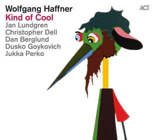 Wolfgang Haffner (geb. 1965): Kind Of Cool (180g), LP