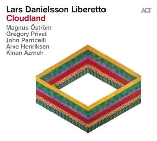 Lars Danielsson (geb. 1958): Cloudland, CD