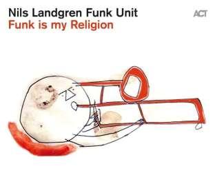 Nils Landgren (geb. 1956): Funk Is My Religion (180g) (Limited Edition) (Red Transparent Vinyl), LP