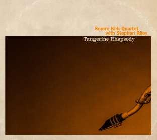 Snorre Kirk & Stephen Riley: Tangerine Rhapsody, CD