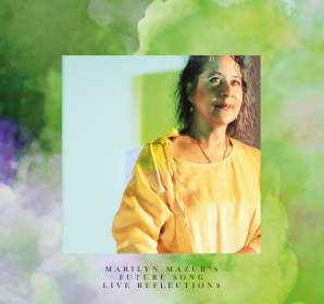 Marilyn Mazur (geb. 1955): Live Reflections, CD