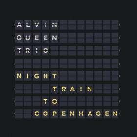 Alvin Queen (geb. 1950): Night Train To Copenhagen, CD