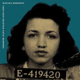 Matana Roberts (geb. 1978): Coin Coin Chapter Four: Memphis, CD