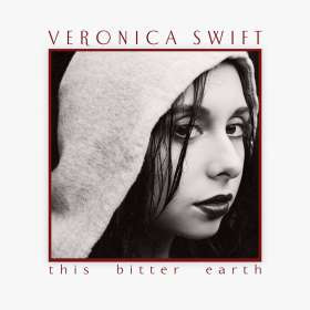 Veronica Swift: This Bitter Earth, LP