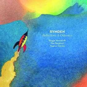 Rymden (Bugge Wesseltoft, Magnus Öström & Dan Berglund): Reflections & Odysseys (180g) (45 RPM), LP