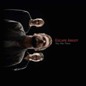 Escape Argot: You. Me. Them., CD