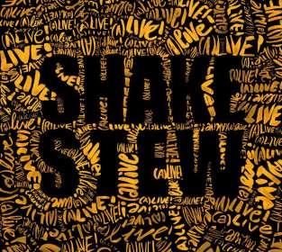 Shake Stew: (A)live!, CD
