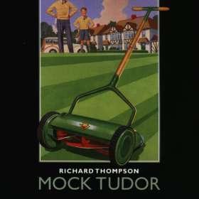 Richard Thompson: Mock Tudor, CD