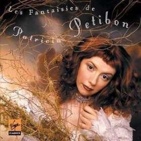 Patricia Petibon - Les Fantaisies de Petibon, CD