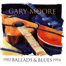 Gary Moore: Ballads & Blues 1982 - 1994, CD