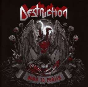 Destruction: Born To Perish, CD