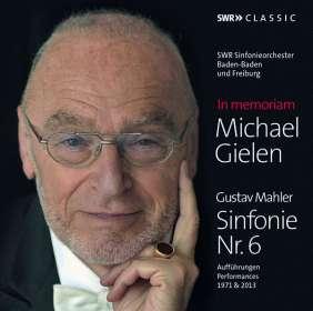 In Memoriam Michael Gielen - Mahler: Symphonie Nr.6, CD