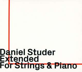 Daniel Studer (geb. 1961): Extended For Strings & Piano: Live 2018, CD