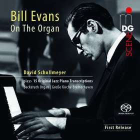 Bill Evans (Piano) (1929-1980): Jazz-Transkriptionen für Orgel, SACD