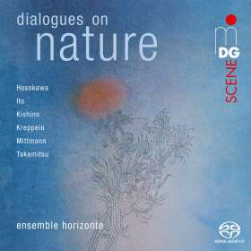 Ensemble Horizonte - Dialogues on Nature Japan-Germany, SACD