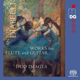 Anton Diabelli (1781-1858): Kammermusik für Flöte & Gitarre, SACD