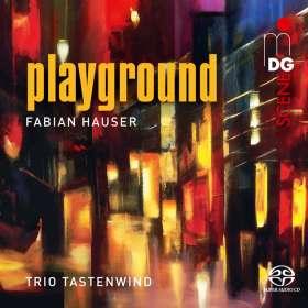 "Fabian Hauser (geb. 1969): Kammermusik ""Playground"", SACD"