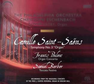 "Camille Saint-Saens (1835-1921): Symphonie Nr.3 ""Orgelsymphonie"", SACD"