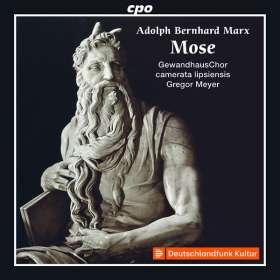 Adolph Bernhard Marx (1795-1866): Mose (Oratorium), CD