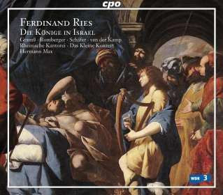 Ferdinand Ries (1784-1838): Die Könige in Israel (Oratorium), SACD