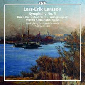 Lars-Erik Larsson (1908-1986): Orchesterwerke Vol.3, SACD