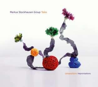 Markus Stockhausen (geb. 1957): Tales, CD