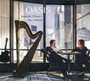 Isabelle Olivier & Rez Abbasi: Oasis, CD