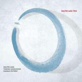 Walter Lang (geb. 1961): Tens, CD