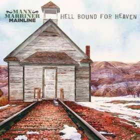Manx & Marriner-Mainline: Hello Bound For Heaven, CD