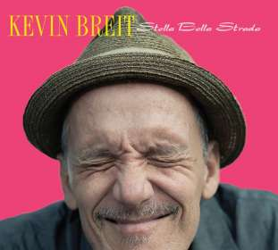Kevin Breit: Stella Bella Strada, CD
