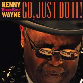 Kenny-Blues Boss- Wayne: Go, Just Do It!, CD