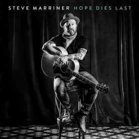 Steve Marriner: Hope Dies Last, CD