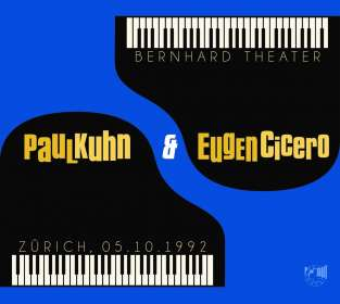 Paul Kuhn & Eugen Cicero: Bernhard Theater 05.10.1992, CD