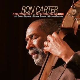 Ron Carter (geb. 1937): Foursight - Stockholm Vol.1, CD