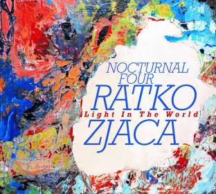 Ratko Zjaca: Light In The World, CD