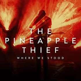 The Pineapple Thief: Where We Stood: Live, CD