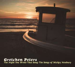 Gretchen Peters: Night You Wrote That Song: The Songs Of Mickey Newbury, CD