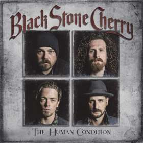 Black Stone Cherry: The Human Condition, CD