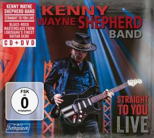 Kenny Wayne Shepherd: Straight To You: LIVE, CD