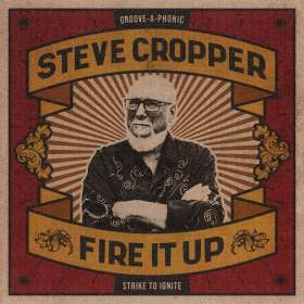 Steve Cropper: Fire It Up, CD
