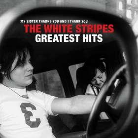 The White Stripes: The White Stripes Greatest Hits, LP