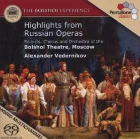 The Bolshoi Experience - Highlights aus russischen Opern, SACD