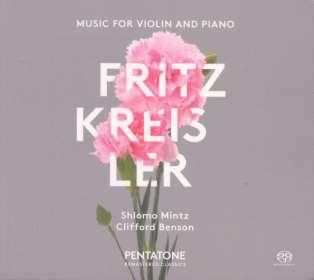 Fritz Kreisler (1875-1962): Werke für Violine & Klavier, SACD